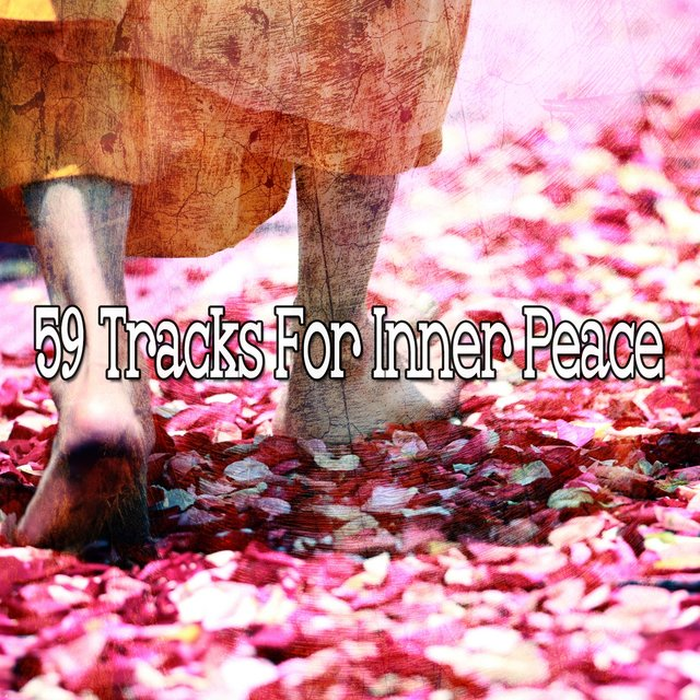 59 Tracks for Inner Peace
