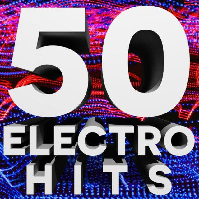 50 Electro House Hits