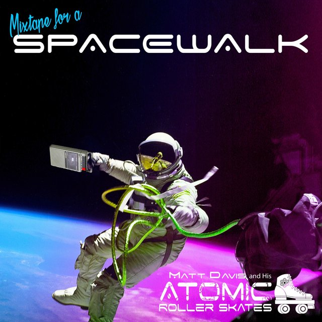 Mixtape for a Spacewalk