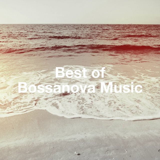 Best of Bossanova Music