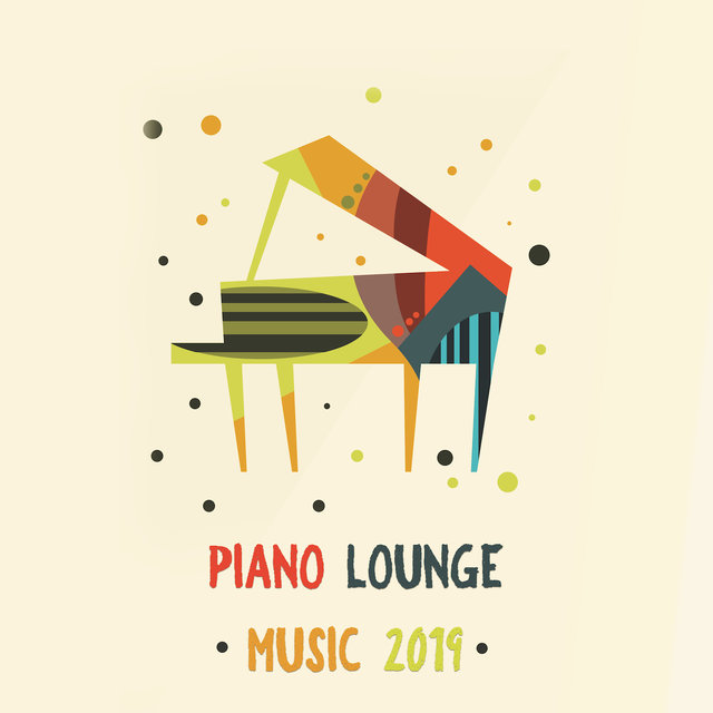 Piano Lounge Music 2019