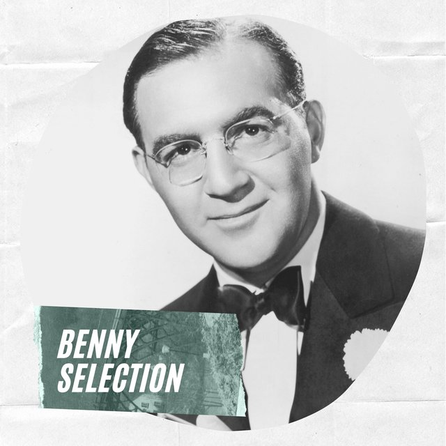 Benny Selection