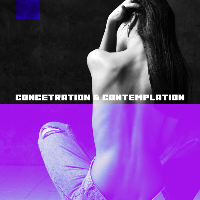 Concetration & Contemplation - Tibetan Way of Meditation, Deep Meditation, Eastern Zen Rituals