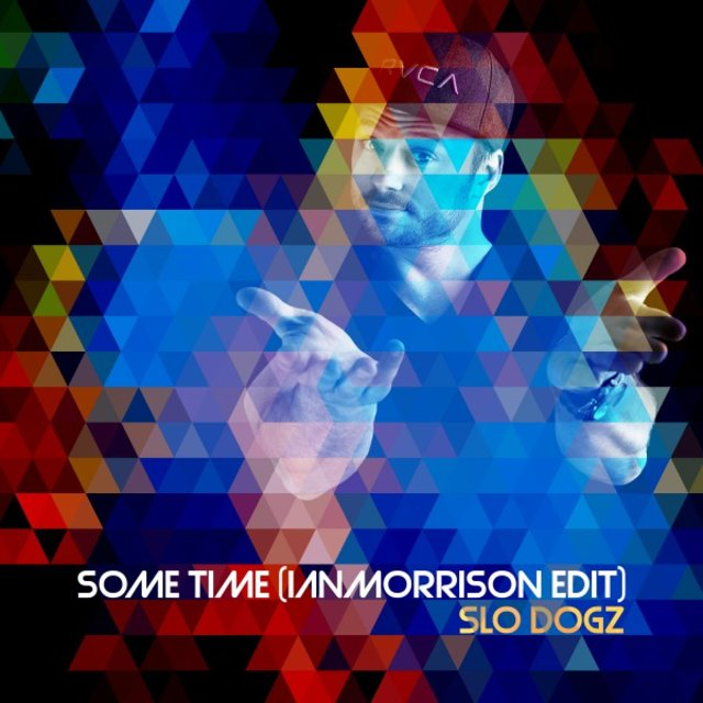 Some Time (Ian Morrison Edit)