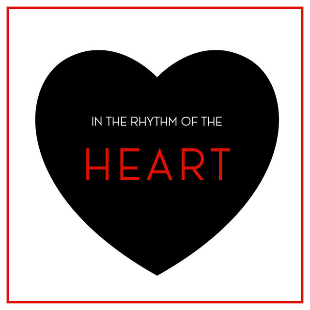In The Rhythm Of The Heart - Romantic Jazz Music for Couples in Love