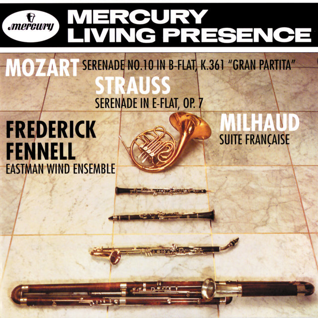 Mozart: Wind Serenade in B flat / Strauss, R.: Serenade for Wind/Milhaud: Suite Française