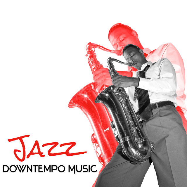 Jazz Downtempo Music