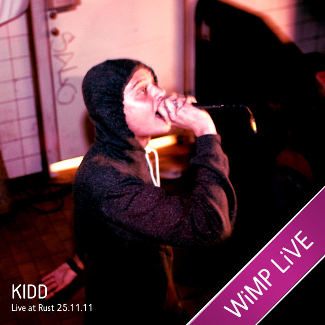 KIDD - WIMP Live (Live At Rust 25.11.11)