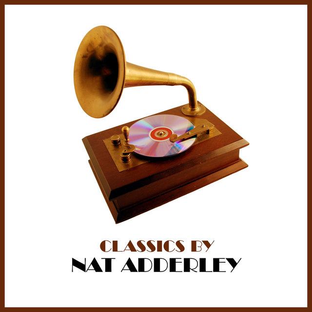 Classics by Nat Adderley