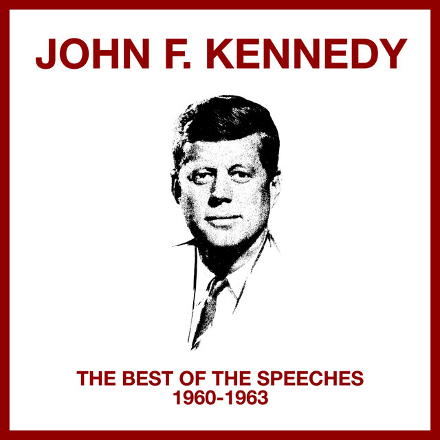 The Best Of The Speeches (1960 - 1963)