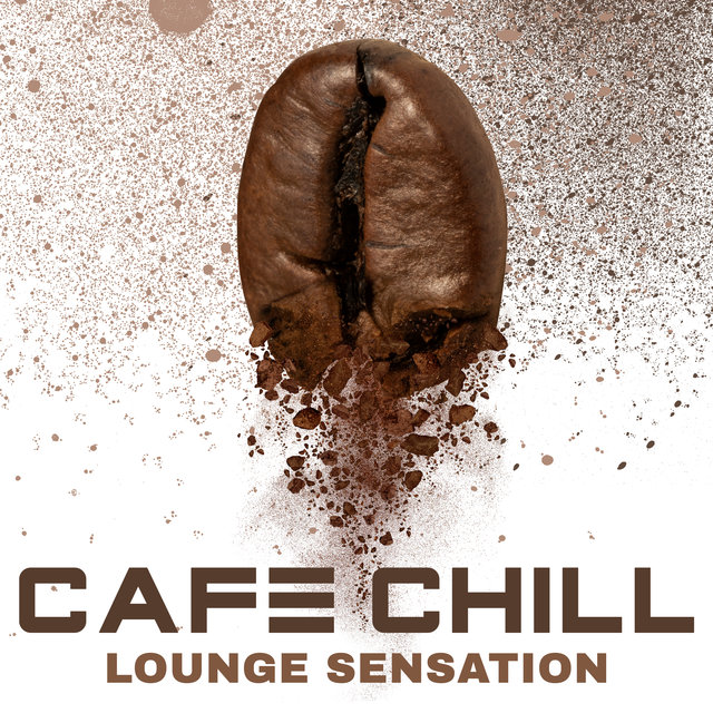 Cafe Chill Lounge Sensation
