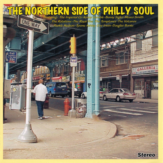 The Northern Side of Philly Soul