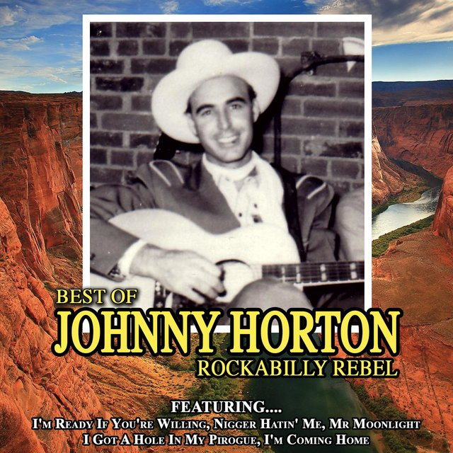 Rockabilly Rebel - The Best of Johnny Horton