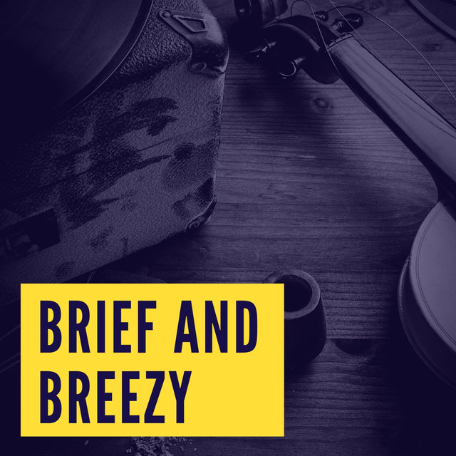 Brief and Breezy