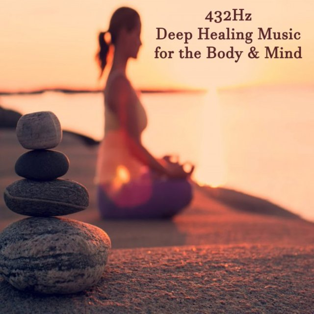 432Hz Deep Healing Music for the Body & Mind