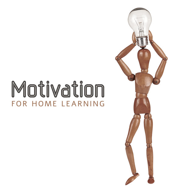 Motivation for Home Learning - Great New Age Music That Helps You Concentrate and Makes Your Homework Enjoyable, Focus Control, Brain Storm, Creative Thinking