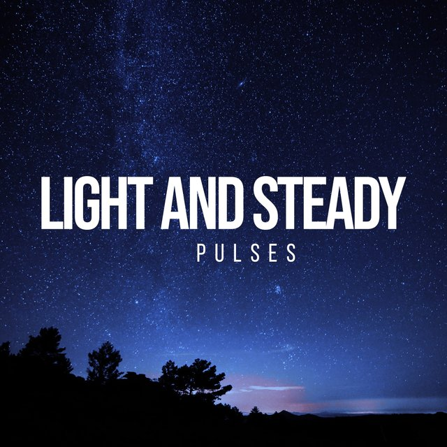 """Light and Steady Pulses"""