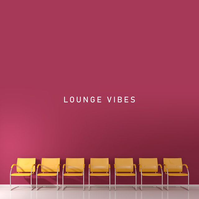 Lounge Vibes