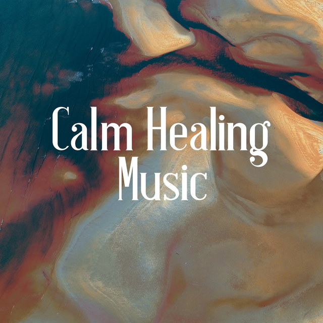 Calm Healing Music: New Age Songs Perfect for Deep Sleep, Relax or Meditation, Calm Down, Stress Relief, Sweet Dreams All Night