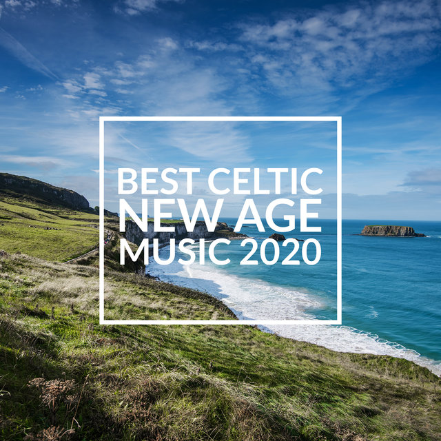 Best Celtic New Age Music 2020 - Let Yourself be Carried Away by the Relaxing Sounds of the Flute and Harp in the Surrounding Nature