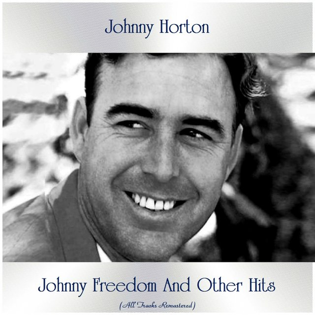 Johnny Freedom And Other Hits