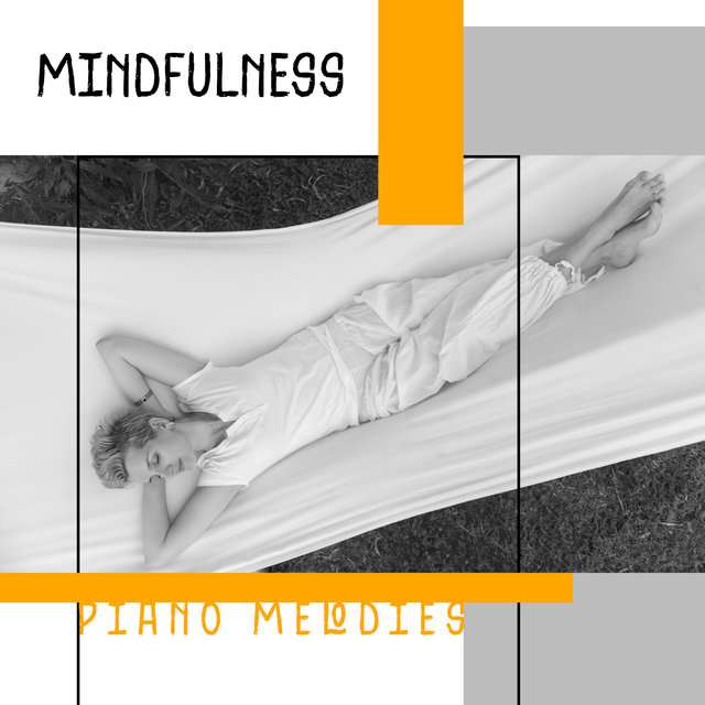 Mindfulness Piano Melodies: Rest and Relaxation Background