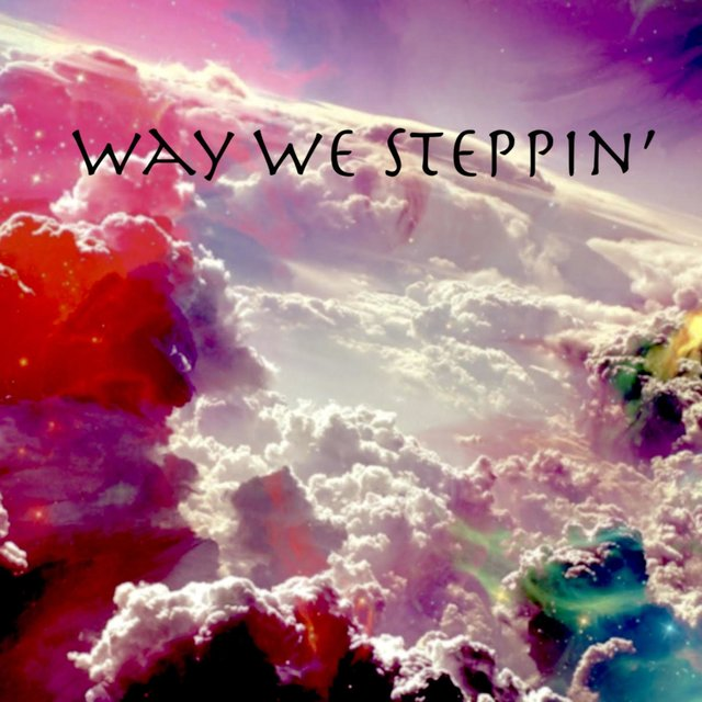 Way We Steppin' (feat. TooEazy)