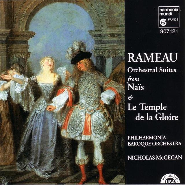 Rameau: Orchestral Suites from Naïs and Le temple de la gloire