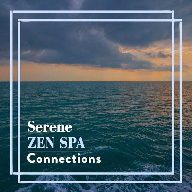 Serene Zen Spa Connections