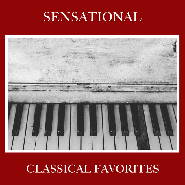 #5 Sensational Classical Favorites