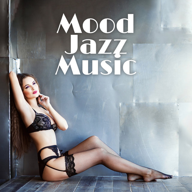 Mood Jazz Music