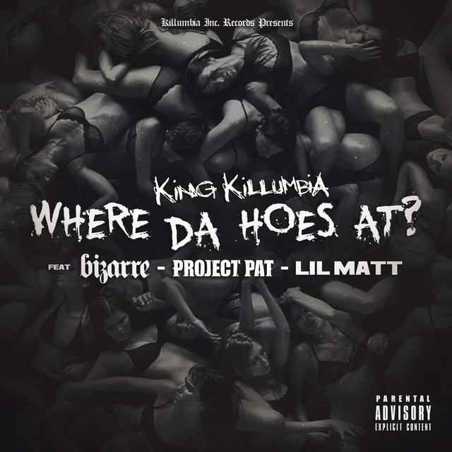 Where da Hoes At? (feat. Bizarre, Project Pat & Lil Matt)