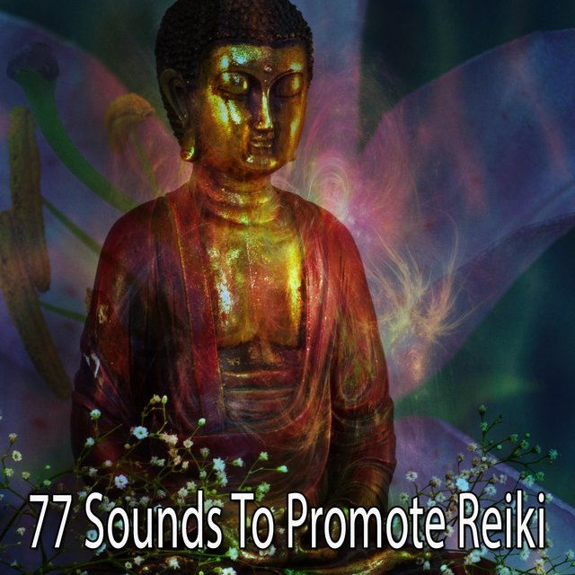 77 Sounds to Promote Reiki
