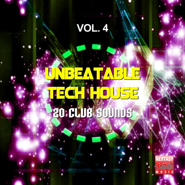 Unbeatable Tech House, Vol. 4 (20 Club Sounds)