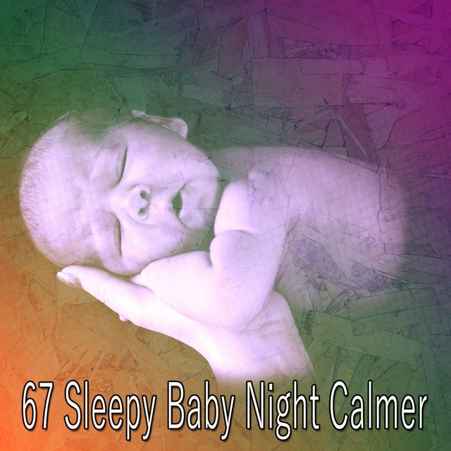 67 Sleepy Baby Night Calmer