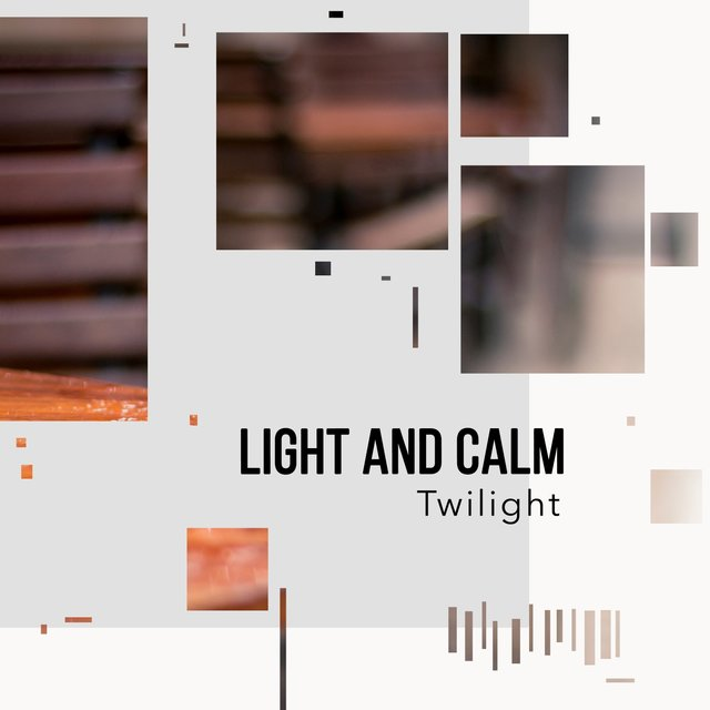 # 1 Album: Light and Calm Twilight