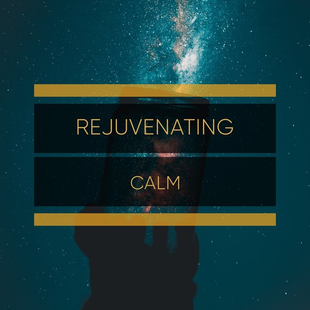 # Rejuvenating Calm