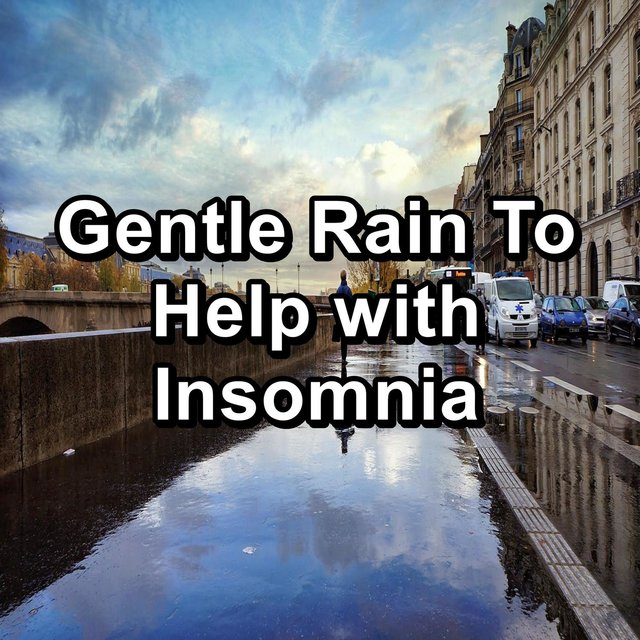 Gentle Rain To Help with Insomnia