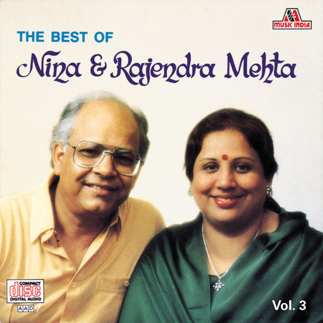 The Best Of Nina & Rajendra Mehta  Vol. 3