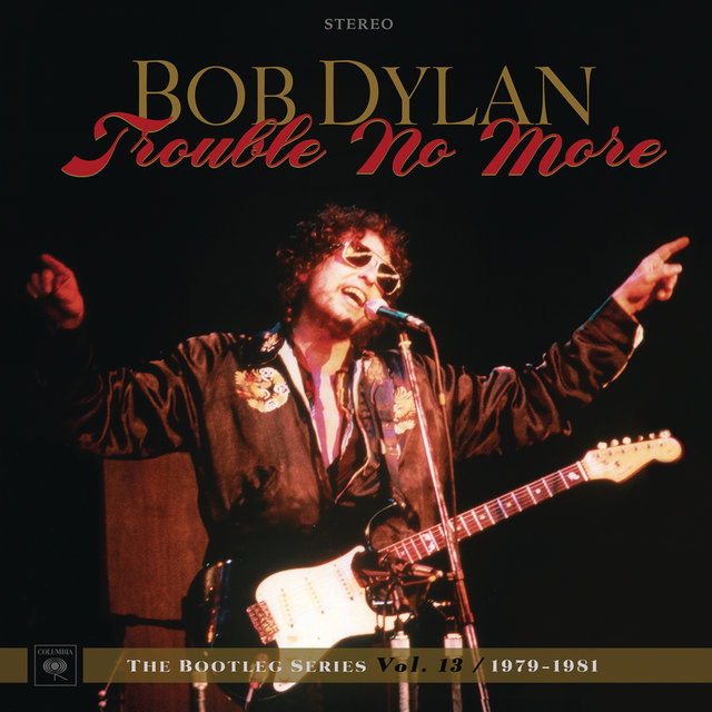 Trouble No More: The Bootleg Series, Vol. 13 / 1979-1981 (Live)