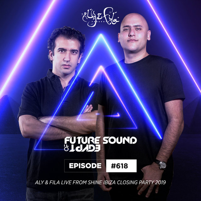 FSOE 618 - Future Sound Of Egypt Episode 618 (Live from Shine Ibiza Closing Party 2019)