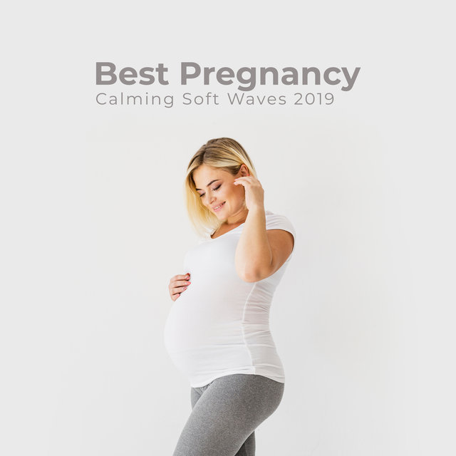 Best Pregnancy Calming Soft Waves 2019