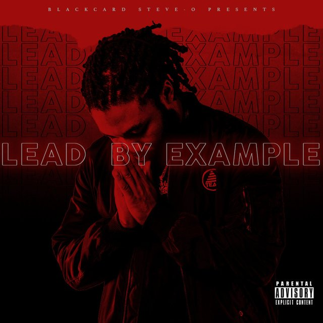 Cover art for album Lead by Example by Black Card Steve-O