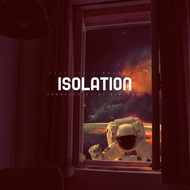 Cover art for album 333 Zilla & Mdrandle (Isolation) by DJ BLKLUOS