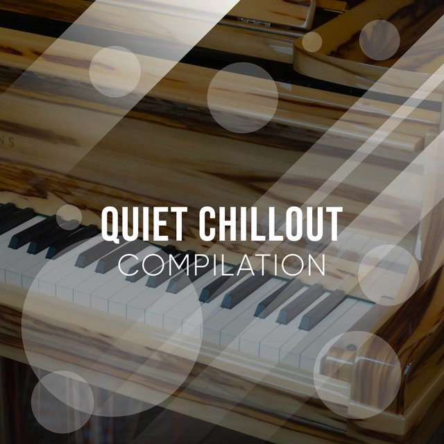 Quiet Chillout Grand Piano Compilation