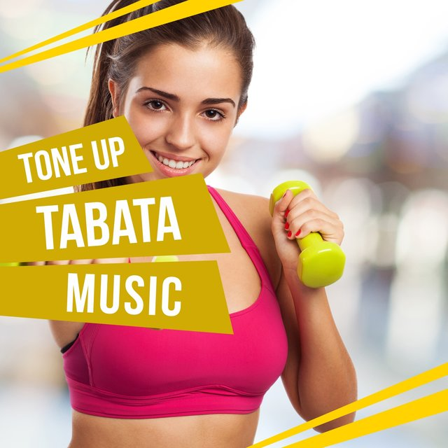 Tone Up With Tabata Music
