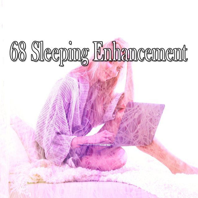 68 Sleeping Enhancement