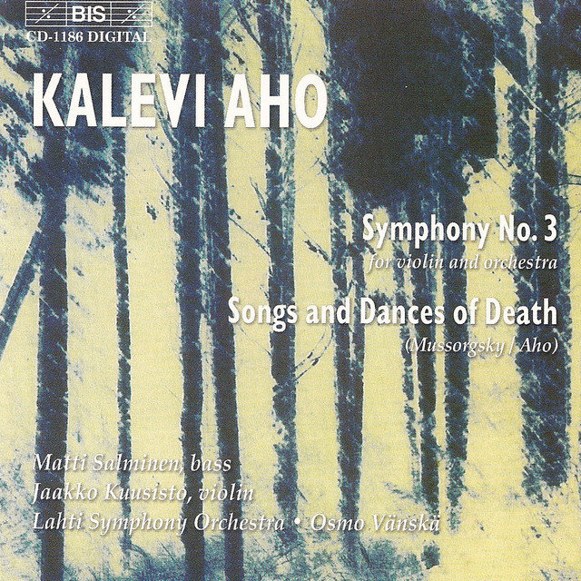 Aho: Symphony No. 3 / Mussorgsky: Songs and Dances of Death
