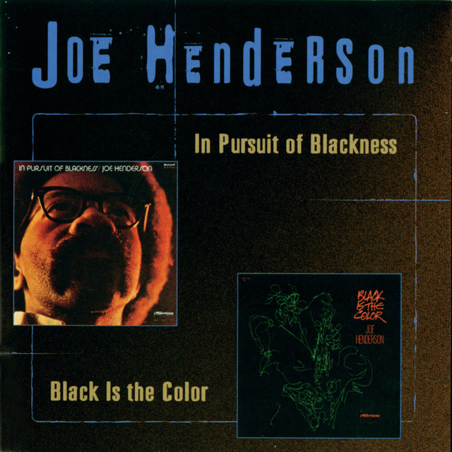 In Pursuit Of Blackness/Black Is The Color