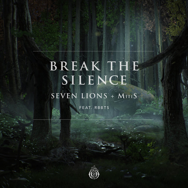 Break The Silence (feat. RBBTS)